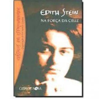 Na Força da Cruz - Edith Stein