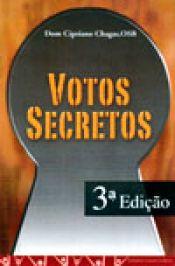 Votos Secretos - Dom Cipriano Chagas, OSB