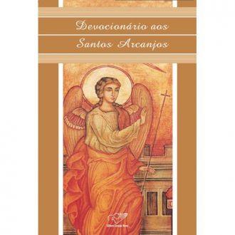 Devocionario aos Santos Arcanjos