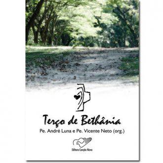 Terco de Bethania - Pe. Andre Luna e Pe. Vicente Neto (org.)