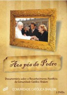 DVD AOS PES DE PEDRO - RECONHECIMENTO PONTIFICIO