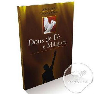 DONS DE FE e MILAGRES - MARCIO MENDES