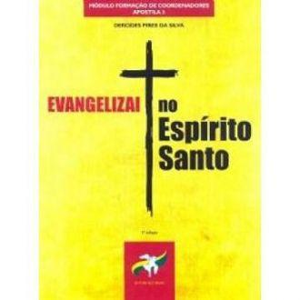 EVANGELIZAI NO ESPÍRITO SANTO - DERCIDES PIRES DA SILVA