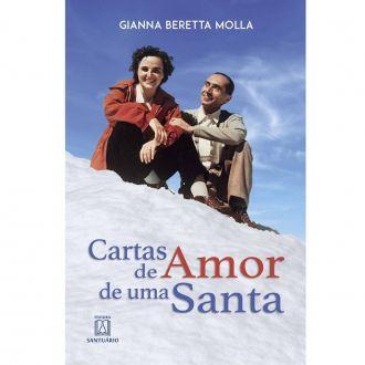 Cartas de amor de uma santa - Gianna Beretta