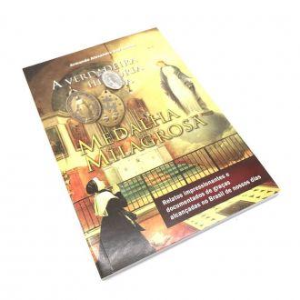 Livro A Verdadeira Historia da Medalha Milagrosa - Armando Alexandre dos Santos