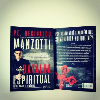 LIVRO BATALHA ESPIRITUAL: ENTRE ANJOS E DEMÔNIOS - PE. REGINALDO MANZOTTI