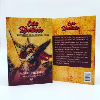 Livro Cura e Libertação: O caminho da cura - Padre Serginho