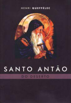 Livro Santo Antão do Deserto - Henri Queffélec