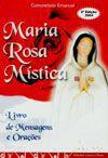 Maria Rosa Mistica - Mensagens e Oracoes