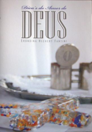 Dicas do Amor de Deus - Erondina Hechert Fantini