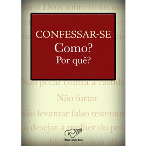 Confessar-se Como? Por quê? - Monsenhor Jonas Abib (Versão Atualizada)
