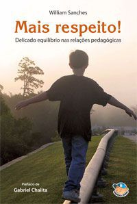 Mais respeito! – William Sanches