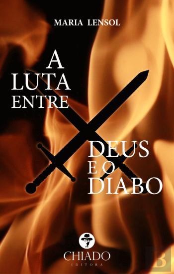 A LUTA ENTRE DEUS e O DIABO - MARIA LENSOL
