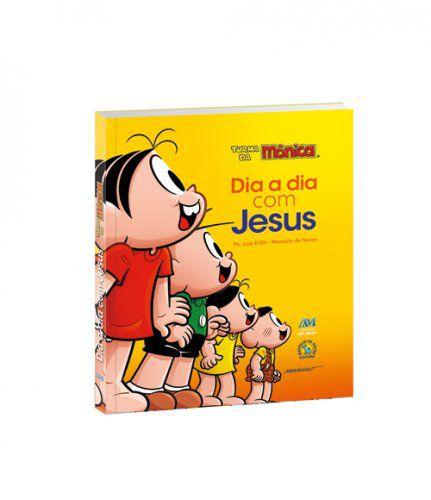 LIVRO DIA A DIA COM JESUS - TURMA DA MÔNICA