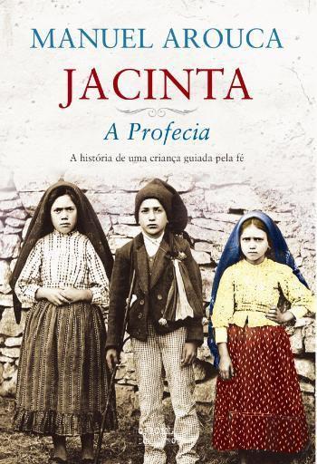 LIVRO JACINTA: A PROFECIA - MANUEL AROUCA