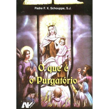 O que e o Purgatorio - Padre F. X. Schouppe
