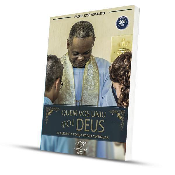 Quem vos uniu foi Deus - Pe. Jose Augusto