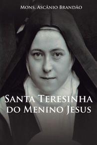 Santa Teresinha do Menino Jesus - Mons. Ascânio Brandão