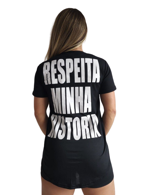 Camiseta Long Feminina Respeita Minha Historia