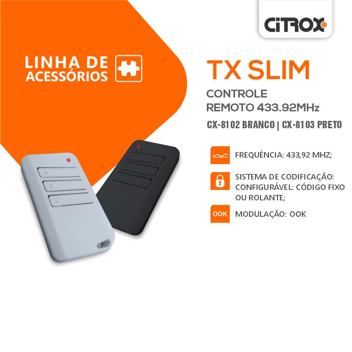 Controle Remoto Para Central de Choque TX Slim 433,92Mhz