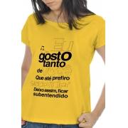 Camiseta Amarela Gosto tanto de você