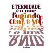 Camiseta Branca A eternidade de Rimbaud