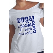 Camiseta Branca A Poesia está em todo canto