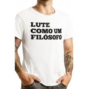 Camiseta Branca Lute como um Filósofo