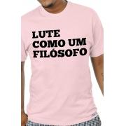Camiseta Rosa Lute como um Filósofo