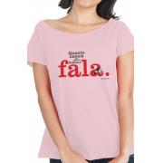 Camiseta Rosa Menos se pensa mais se fala
