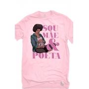 Camiseta Rosa Ser mãe poeta