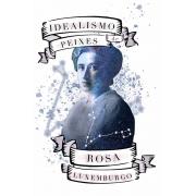 Caneca Rosa Luxemburgo: O Idealismo de Peixes