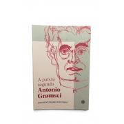 Livro A paixão segundo Antonio Gramsci