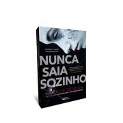 Livro Nunca Saia Sozinho