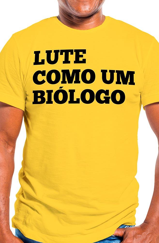 Camiseta Amarela Lute como um Biólogo
