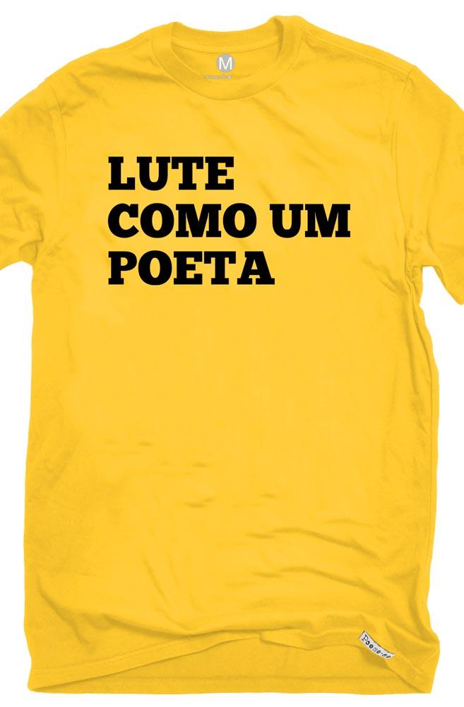 Camiseta Amarela Lute como um Poeta