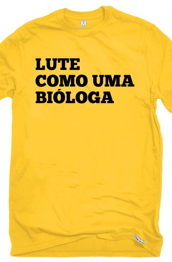 Camiseta Amarela Lute como uma Bióloga