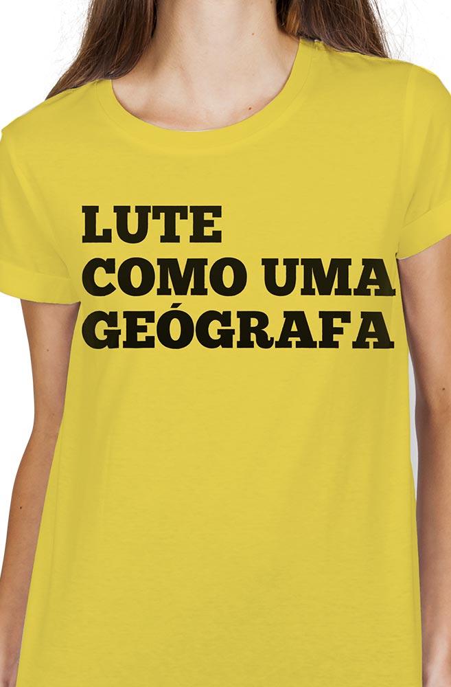 Camiseta Amarela Lute como uma Geógrafa