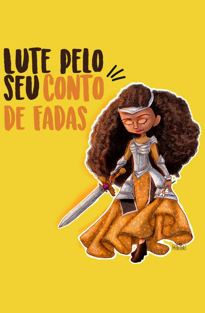 Camiseta Amarela Lute pelo seu conto de fadas