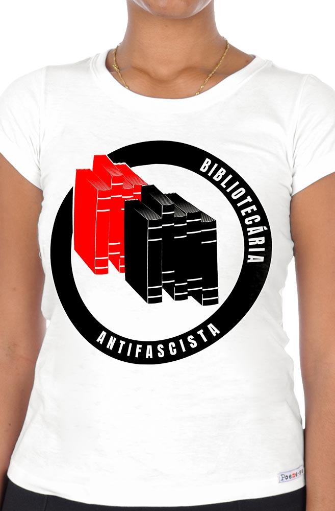 Camiseta Branca Bibliotecária Antifascista