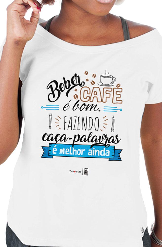 Camiseta Branca Café é bom com Caça-palavras