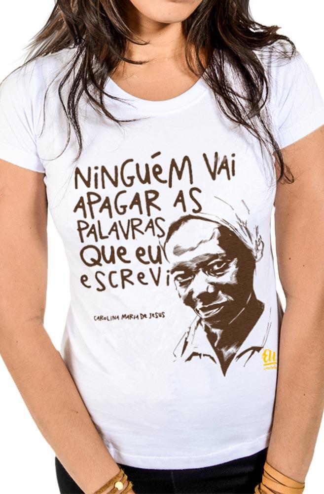 Camiseta Branca Carolina Maria de Jesus