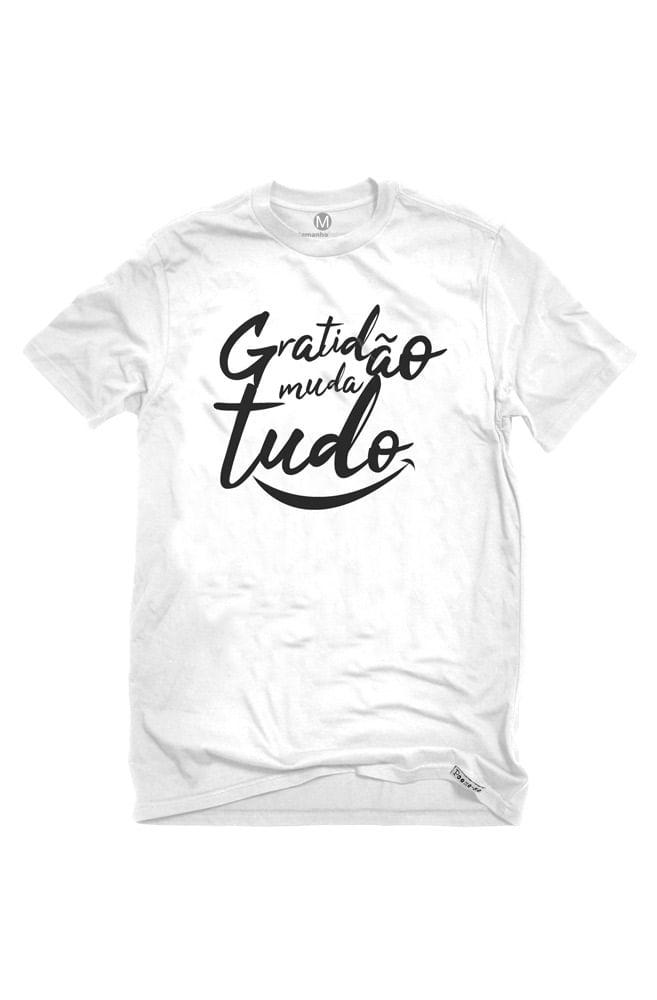Camiseta Branca Gratidão Muda Tudo