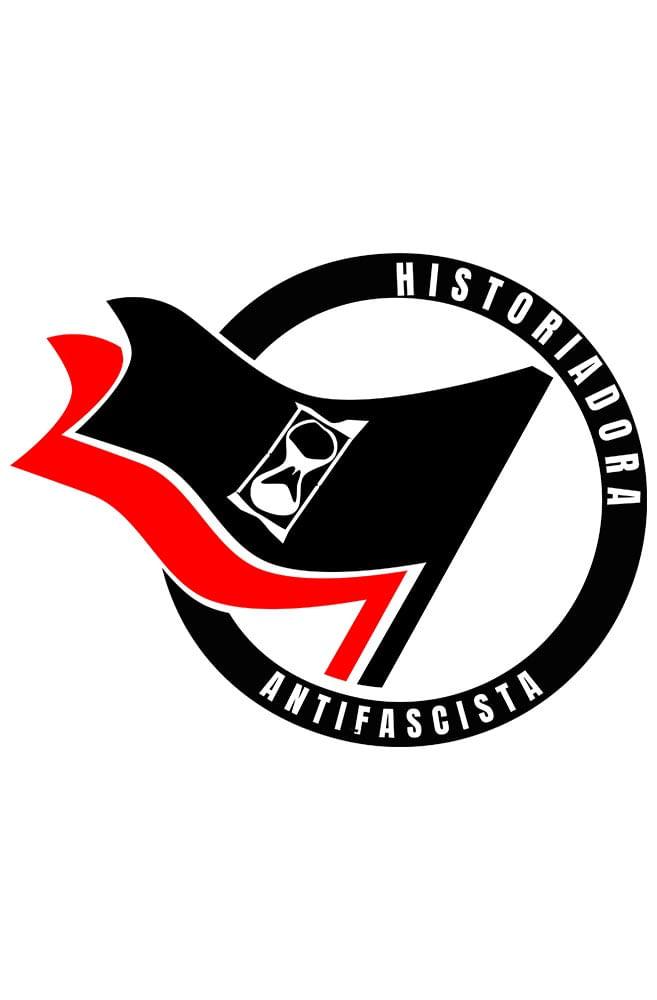 Camiseta Branca Historiadora Antifascista
