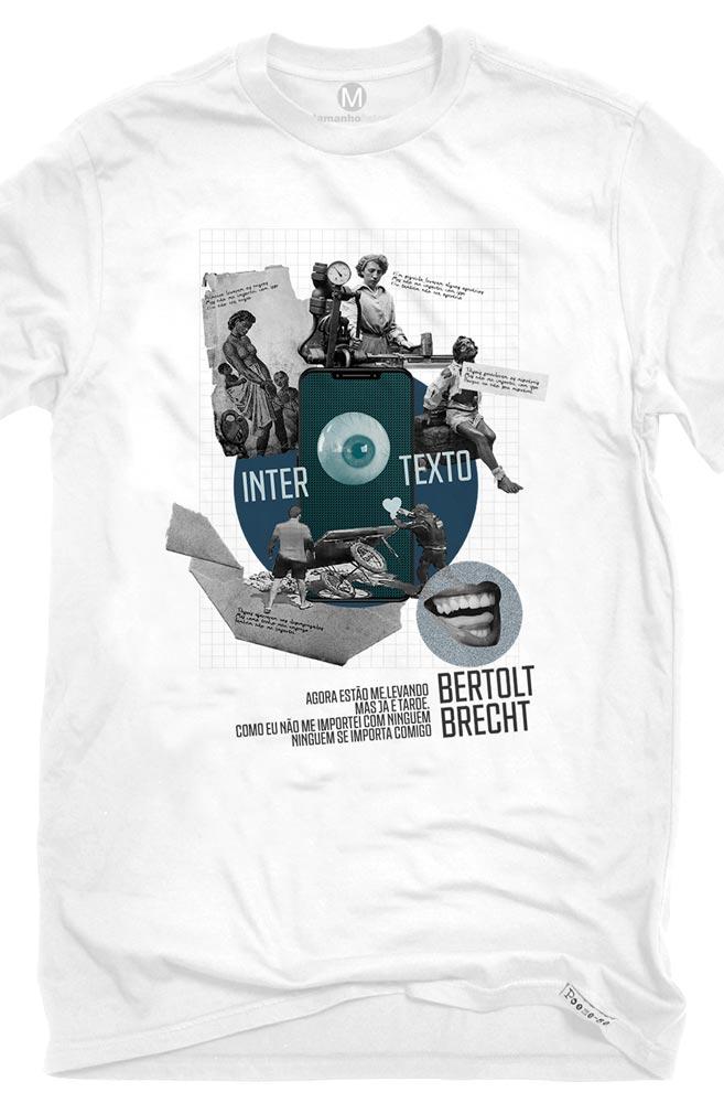 Camiseta Branca Intertexto de Bertolt Brecht