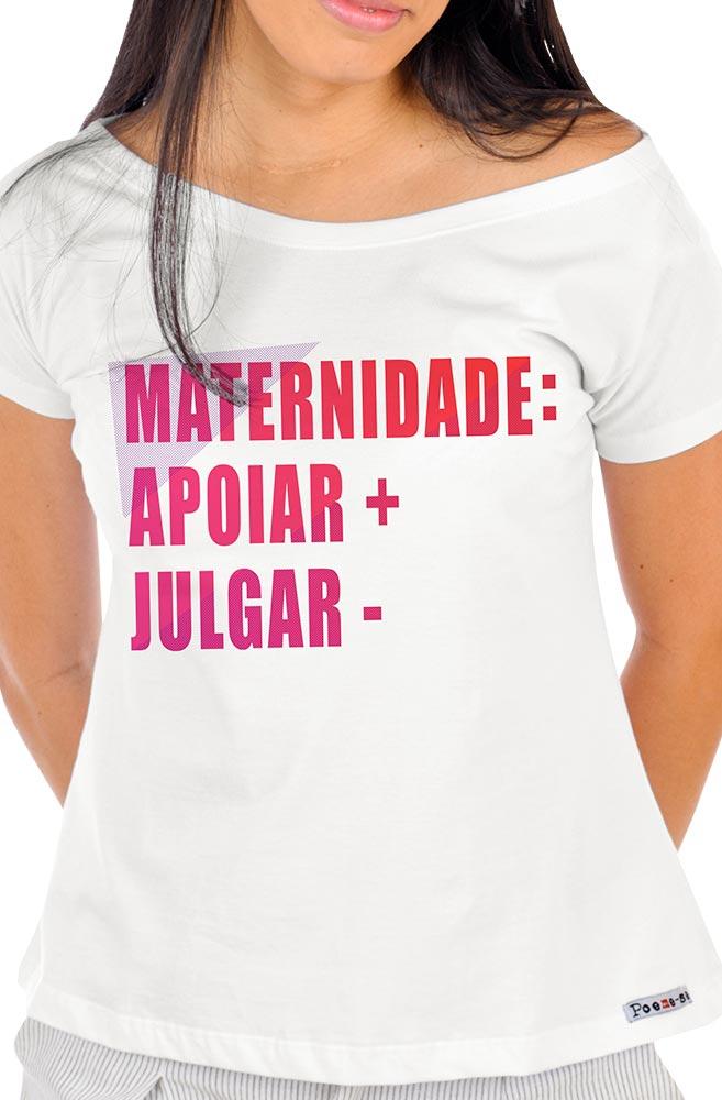 Camiseta Branca Maternidade Apoiar + Julgar -