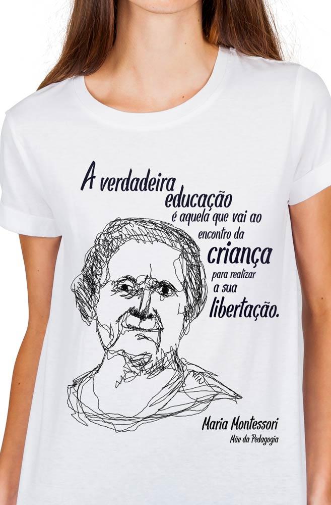 Camiseta Branca Montessori, Mãe da Pedagogia