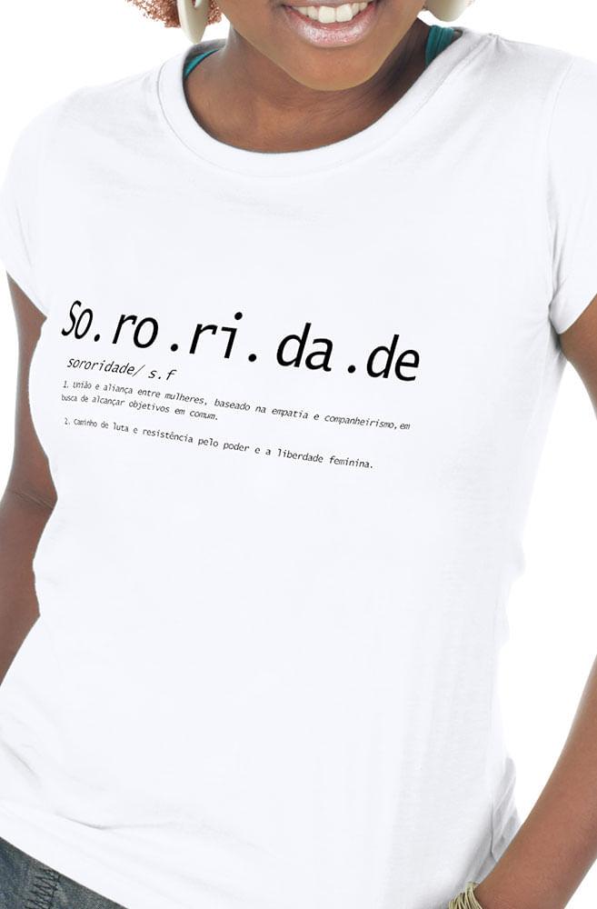 Camiseta Branca O que é Sororidade?