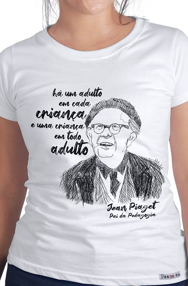 Camiseta Branca Piaget, pai da pedagogia