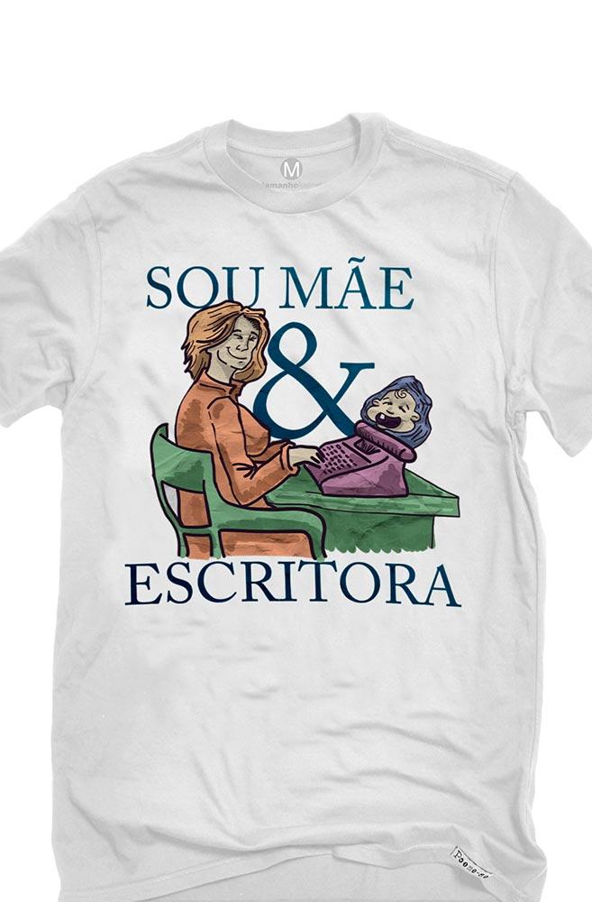 Camiseta Branca Ser mãe escritora